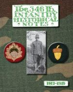 The 346th Infantry Historical Notes - Anonymous