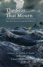 The Seas That Mourn - MR Patrick D Smith