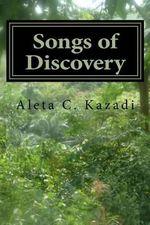 Songs of Discovery : Plane Arrival - Mrs Aleta C Kazadi