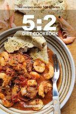 5 : 2 Diet Cookbook - Maryanne Madden
