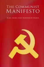 The Communist Manifesto - Karl Marx