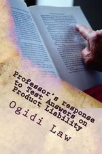 Professor's Response to Test Answers on Product Liability : Look Inside! - Ogidi Law