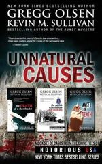 Unnatural Causes : Notorious USA - Gregg Olsen