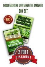 Indoor Gardening & Container Herb Gardening Box Set : 2 for 1 Discount - Dr John Stone