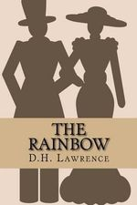 The Rainbow - D H Lawrence