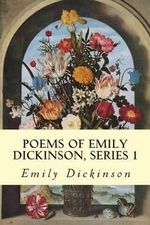 Poems of Emily Dickinson, Series 1 - Emily Dickinson