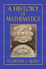 A History of Mathematics - Florian Cajori