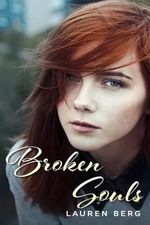 Broken Souls : Love and Betrayal - Lauren Berg