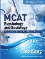 MCAT Psychology and Sociology : Strategy and Practice - Bryan Schnedeker