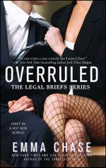 Overruled : The Legal Briefs Series - Emma Chase