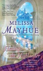 Healing the Highlander - Melissa Mayhue
