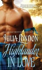 Highlander in Love - Julia London