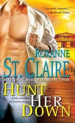 Hunt Her Down - Roxanne St Claire
