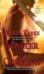 Master of Craving - Karin Tabke