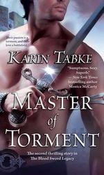 Master of Torment - Karin Tabke