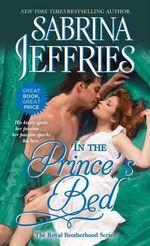 In the Prince's Bed : Royal Brotherhood - Sabrina Jeffries