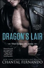Dragon's Lair : Wind Dragons Motorcycle Club : Book 1 - Chantal Fernando