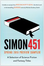 Simon451 Spring 2015 Preview Sampler : A Selection of Science Fiction and Fantasy Titles - Scott Britz