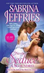 Never Seduce a Scoundrel : School for Heiresses - Sabrina Jeffries