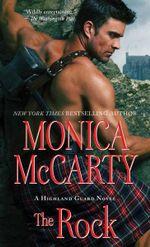 The Rock : Highland Guard - Monica McCarty