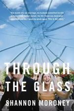 Through the Glass - Shannon Moroney