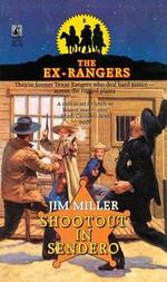 Shootout in Sendero (Exrangers 8) - Jim Miller