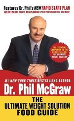 The Ultimate Weight Solution Food Guide - Dr Phil McGraw