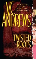 Twisted Roots : Debeers - V C Andrews