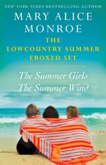 The Lowcountry Summer eBoxed Set : The Summer Girls and The Summer Wind - Mary Alice Monroe