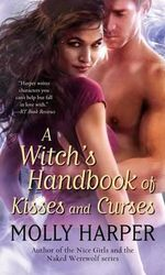 A Witch's Handbook of Kisses and Curses : Half-Moon Hollow - Molly Harper