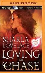Loving the Chase : Heart of the Storm - Sharla Lovelace