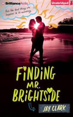 Finding Mr. Brightside - Jay Clark