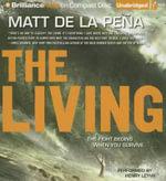 The Living - Matt De La Pena