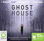Ghost House (MP3) : Ghost house saga #1 - Alexandra Adornetto