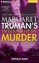 Internship in Murder : Capital Crimes - Donald Bain