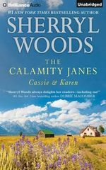The Calamity Janes: Cassie & Karen : Do You Take This Rebel?, Courting the Enemy - Sherryl Woods