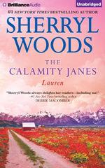 The Calamity Janes : Lauren - Sherryl Woods