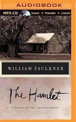 The Hamlet : A Novel of the Snopes Family - William Faulkner