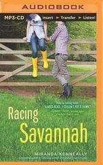 Racing Savannah : Hundred Oaks - Miranda Kenneally