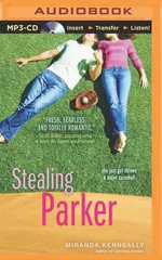 Stealing Parker : Hundred Oaks - Miranda Kenneally