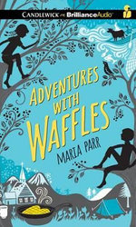 Adventures with Waffles - Maria Parr