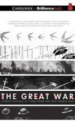 The Great War : Stories Inspired by Items from the First World War - David Almond