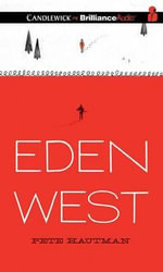 Eden West - Pete Hautman