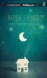 Paper Things - Jennifer Richard Jacobson