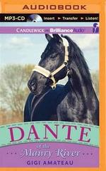 Dante of the Maury River - Gigi Amateau
