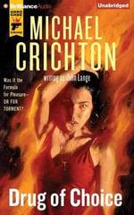 Drug of Choice - Michael Crichton