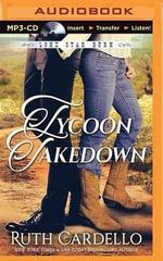 Tycoon Takedown : Lone Star Burn - Ruth Cardello