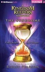 The Syndrome : The Kingdom Keepers Collection - Ridley Pearson
