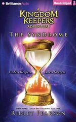 The Syndrome : Kingdom Keepers - Ridley Pearson