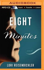 Eight Minutes - Lori Reisenbichler